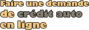 Demander un crédit auto